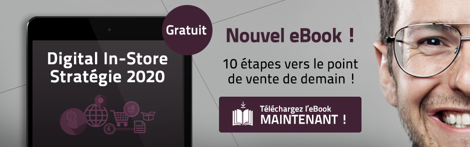 Digital In-Store : 10 étapes vers le point de vente de demain !